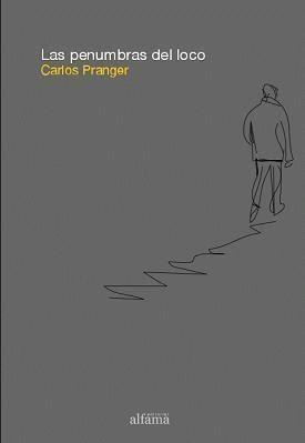 Cubierta del libro Las penumbras del loco (Ed. Alfama, 2008)