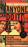 Anyone Can Do It: Building Coffee Republic from Our Kitchen Table 57 - Real Life Laws on Entrepreneurship