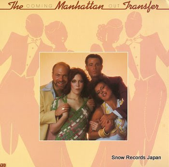 MANHATTAN TRANSFER, THE coming out