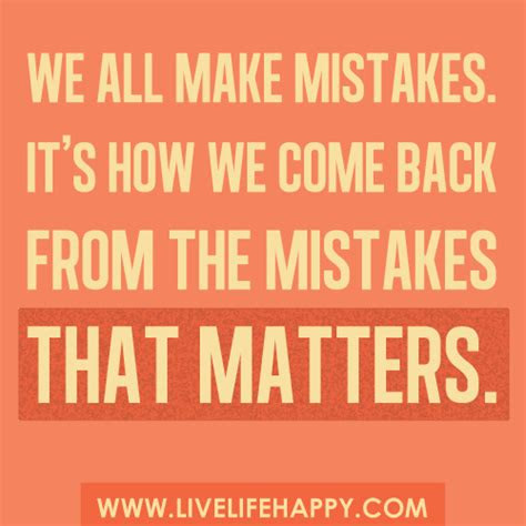 We Make Mistakes In Love Quotes