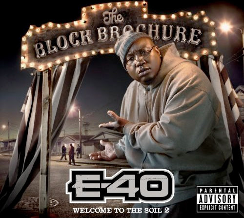 E-40 - The Block Brochure - Welcome To The Soil Vol. 2 Download Album