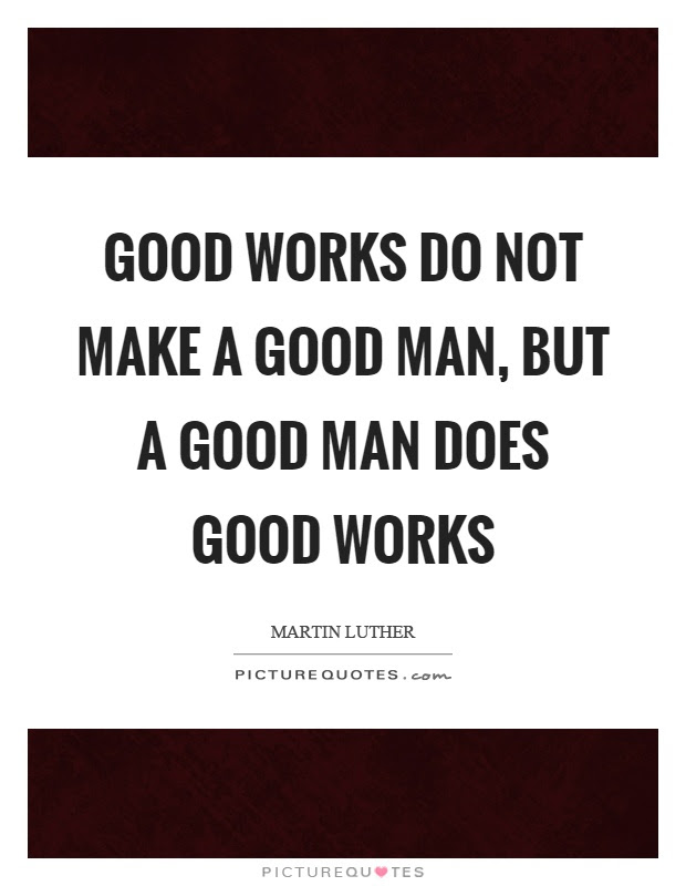 Good Man Quotes Good Man Sayings Good Man Picture Quotes
