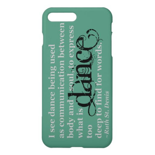 Dance Quote iPhone 7 Plus Case  Zazzle
