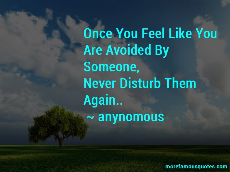 Never Disturb You Again Quotes Top 2 Quotes About Never Disturb You