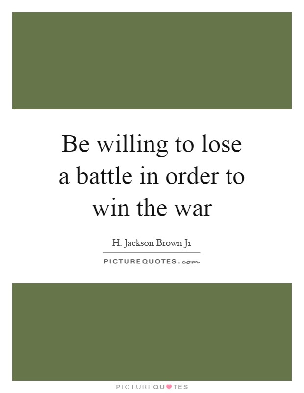 Battle And War Quotes Sayings Battle And War Picture Quotes