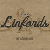 the linfords: we could ride