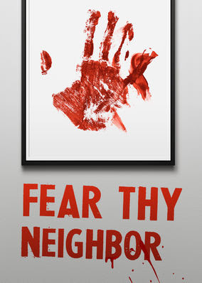 Fear Thy Neighbor - Season 2
