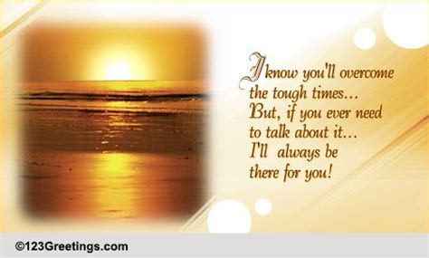 For The One Going Through Tough Times. Free Encouragement