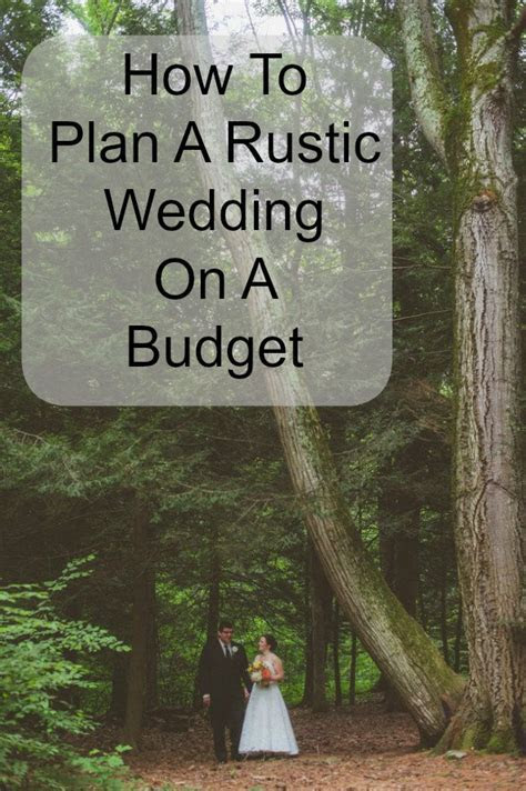 How To Plan A Rustic Wedding On A Budget   Rustic Wedding Chic