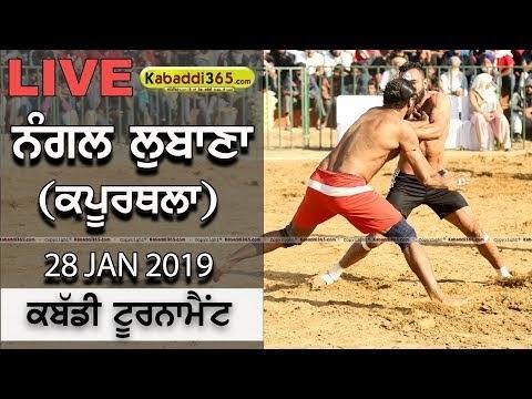 [Live] Nangal Lubana (Kapurthala) Kabaddi Tournament 28 Jan 2019