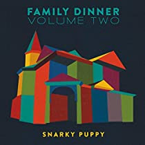 Family Dinner Vol. 2 [CD/DVD Combo]