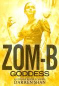 Title: Zom-B Goddess, Author: Darren Shan