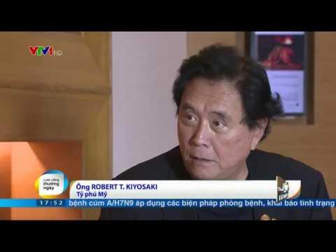 Công Thức Triệu Phú - video Robert Kiyosaki trả lời phỏng vấn tại Việt Nam