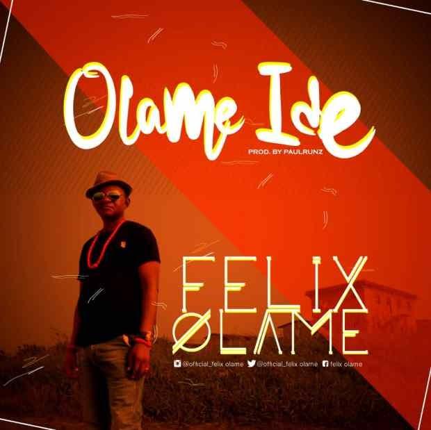 [BangHitz] Music + Video : Felix Olame - Olame Ide