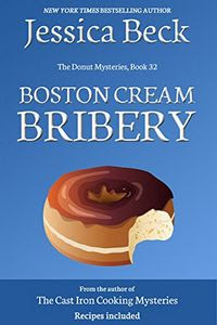 Boston Cream Bribery by Jessica Beck