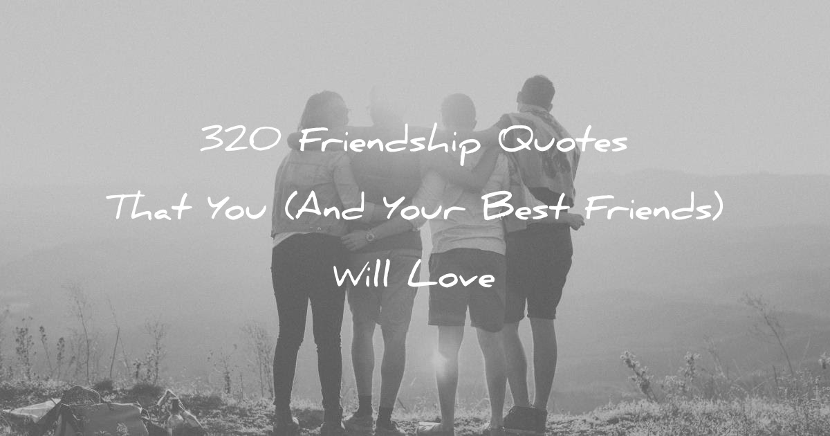 Best 50+ Best Friend Im Here For You Quotes