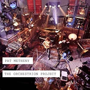 Pat Metheny - The Orchestrion Project cover