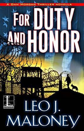 For Duty and Honor by Leo J. Maloney