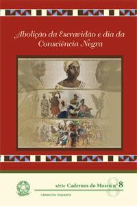 Escravidão, abolição e resistência