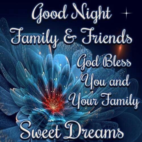 Good Night Family And Friends Pictures Photos And Images For