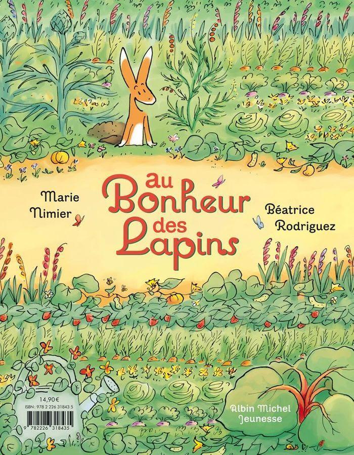 « Au bonheur des lapins » de Marie Nimier et Béatrice Rodriguez (Albin Michel).