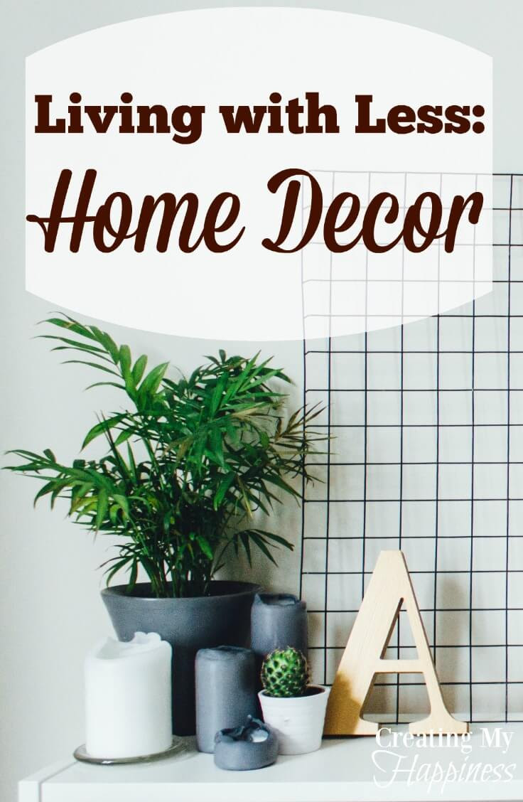 Living With Less: Home Decor