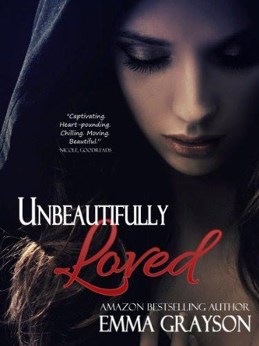 Unbeautifully Loved (Breathe Again) by Emma Grayson