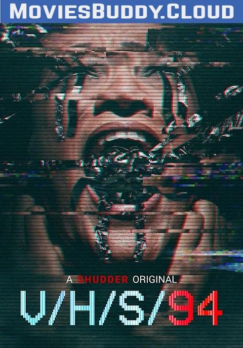 V/H/S/94 (2021) 720p 1080p WebRip English Full Movie