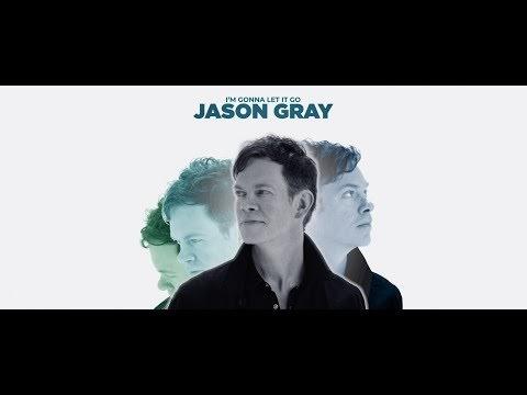 I'm Gonna Let It Go Lyrics - Jason Gray