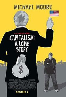 http://upload.wikimedia.org/wikipedia/en/thumb/c/c5/Capitalism_a_love_story_poster.jpg/220px-Capitalism_a_love_story_poster.jpg