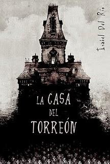 La casa del torreón de Isabel del Río