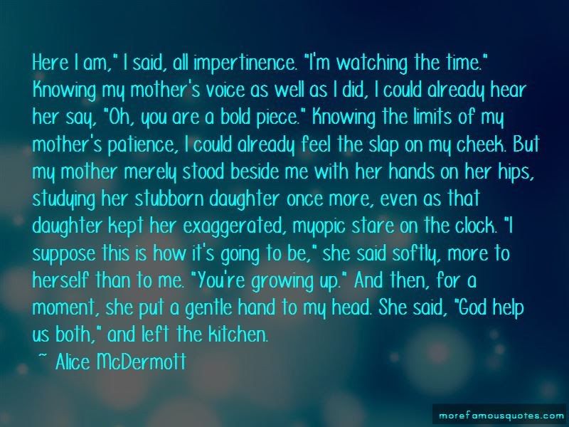 Quotes About A Daughter Growing Up Top 19 A Daughter Growing Up