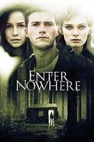 Enter Nowhere ganzer film deutsch stream 2011 komplett
