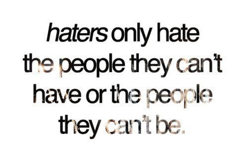 Haters Only Hate