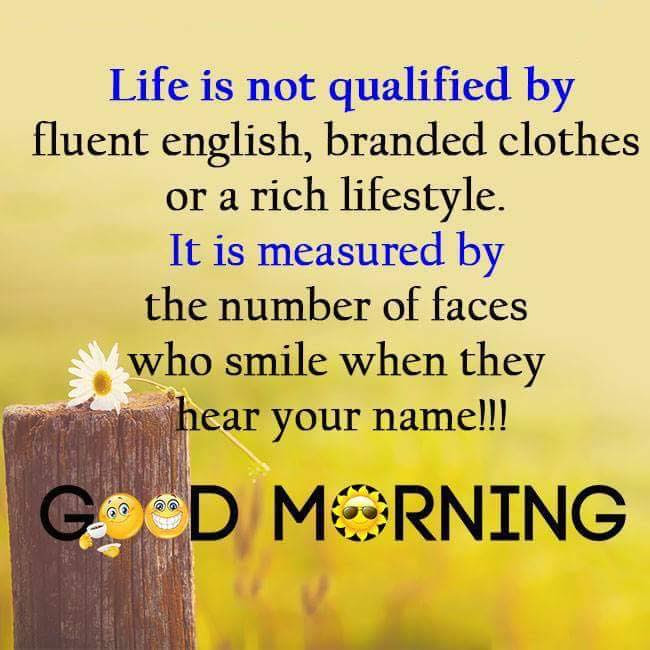 Good Morning Life Positive Thinking Beautiful Quotes