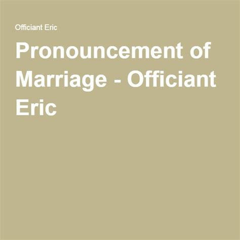 Pronouncement of Marriage   Wedding   Wedding officiant