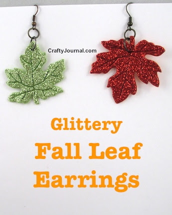 Glittery Fall Leaf Earrings by Crafty Journal