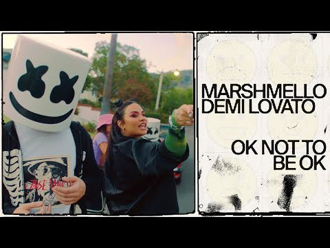Marshmello Feat Demi Lovato - OK Not To Be OK (Official Video)