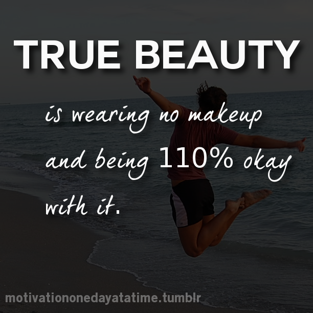 Natural Makeup New 283 Natural Without Makeup Quotes