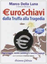 Euroschiavi - Dalla Truffa alla Tragedia