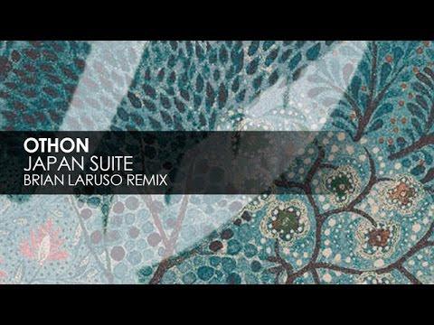 Othon - Japan Suite (Brian Laruso Remix)