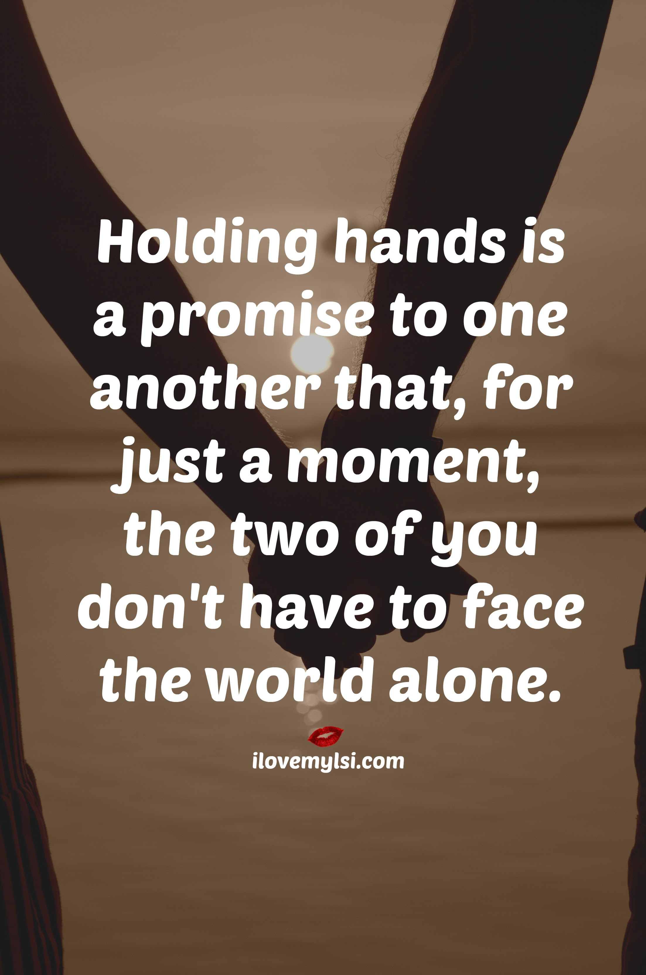 Holding Hands Is A Promise I Love My Lsi