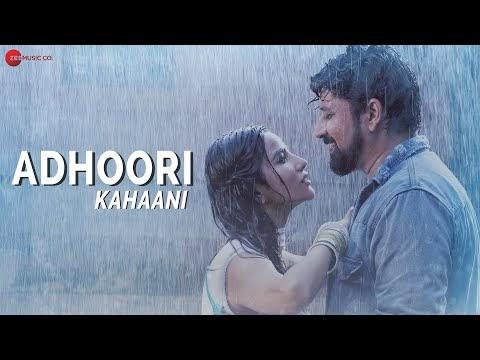 Adhoori Kahaani Lyrics with English Translation | Harish Moyal | Neha Karode | Sunit Borkar | Krisheka Patel