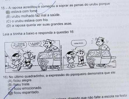Questão foi aplicada em atividade para alunos da 4ª série de uma escola de ensino fundamental