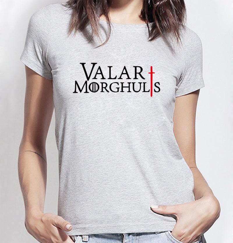 Valar Morghulis T Shirt For Women Reflex Bargain