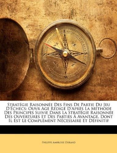Rinagonrie   T U00e9l U00e9charger  Strat Gie Raisonn E Des Fins De Partie Du Jeu D U0026 39  Checs  Ouvr Age R Dig