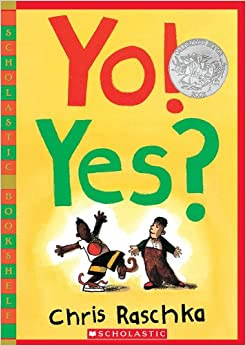 http://www.amazon.com/Yes-Scholastic-Bookshelf-Chris-Raschka/dp/0439921856