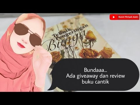 Giveaway dan Review Buku Teknik Pengeringan Bunga | Giveaway and Flower ...