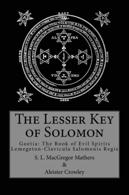 The Lesser Key of Solomon by Aleister Crowley, S. L