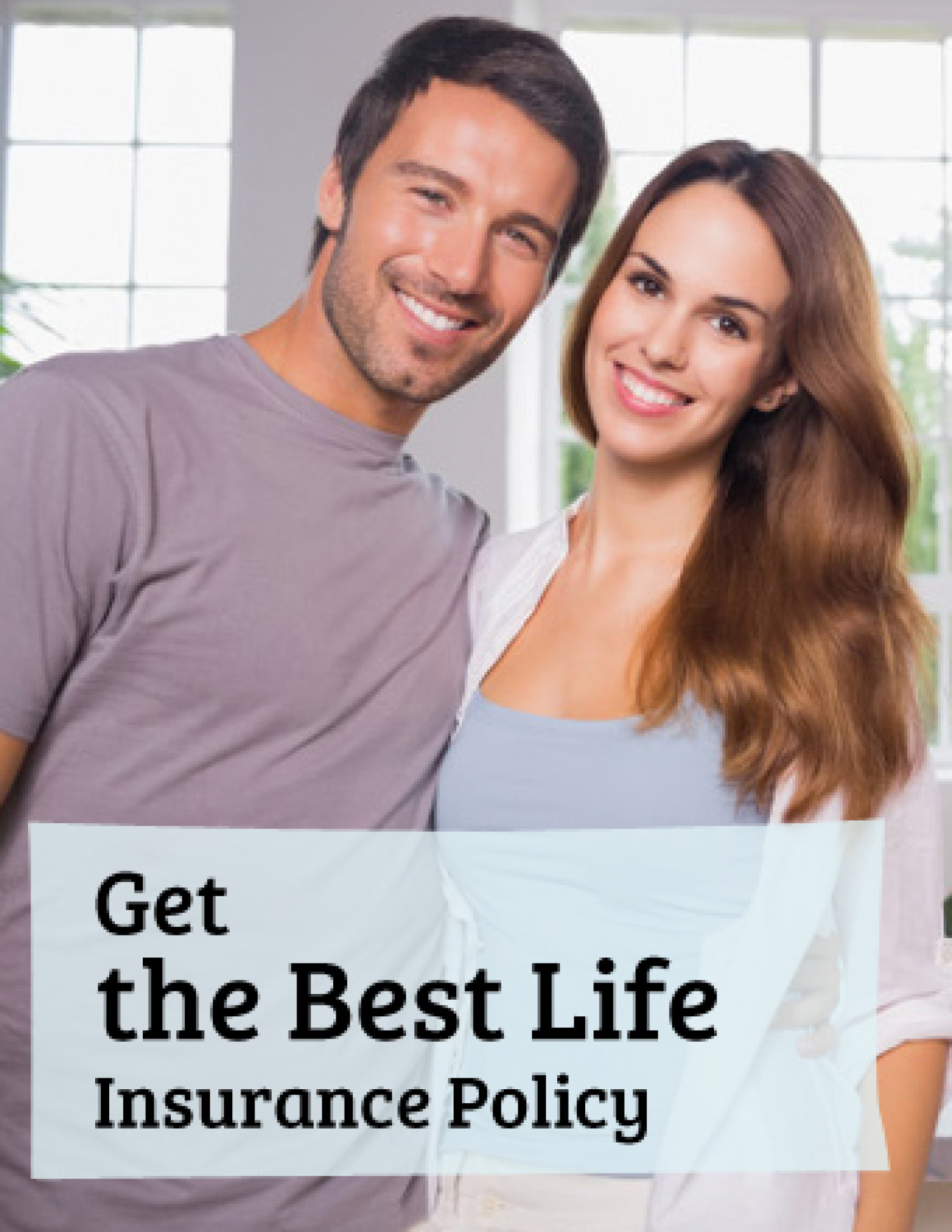 Get the Best Life Insurance Policy | Visual.ly